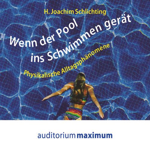 Hoerbuch Wenn der Pool ins Schwimmen gerät - H. Joachim Schlichting - Thomas Krause