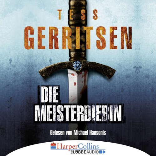 Hoerbuch Die Meisterdiebin - Tess Gerritsen - Michael Hansonis