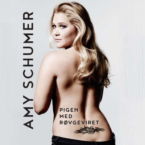Audiokniha Pigen med røvgeviret - Amy Schumer - Iben Haaest
