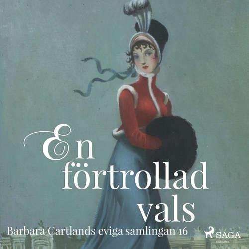 Audiokniha En förtrollad vals - Den eviga samlingen 16 - Barbara Cartland - Maria Hentzel
