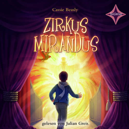 Hoerbuch Zirkus Mirandus - Cassie Beasly - Julian Greis
