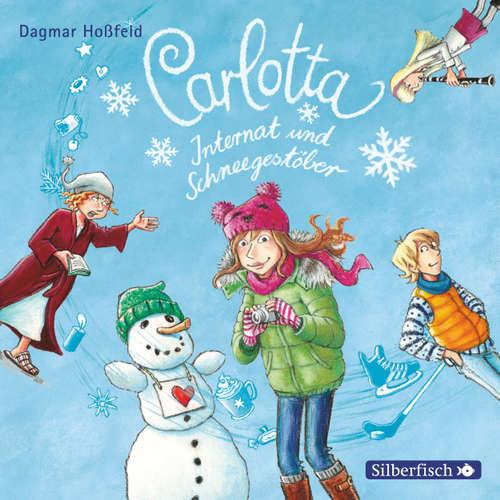 Carlotta, Internat und Schneegestöber