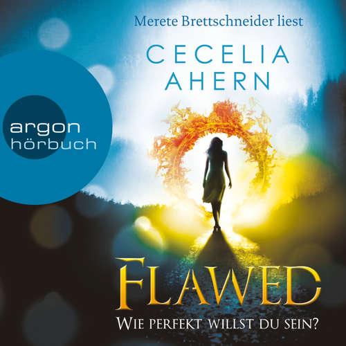 Hoerbuch Flawed - Wie perfekt willst du sein? - Cecelia Ahern - Merete Brettschneider