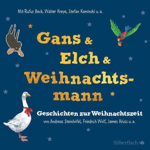 Gans & Elch & Weihnachtsmann - Geschichten zur Weihnachtszeit