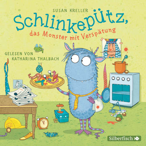 Hoerbuch Schlinkepütz, das Monster mit Verspätung - Susan Kreller - Katharina Thalbach