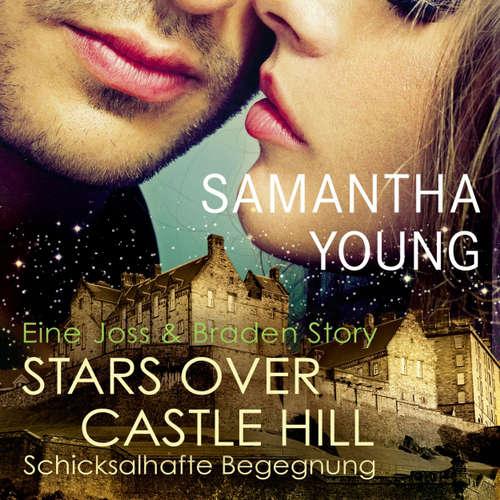 Hoerbuch Stars over Castle Hill - Schicksalhafte Begegnung - Edinburgh Love Stories - Samantha Young - Vanida Karun