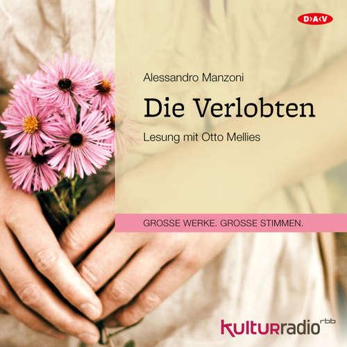 Hoerbuch Die Verlobten (Lesung) - Alessandro Manzoni - Otto Mellies