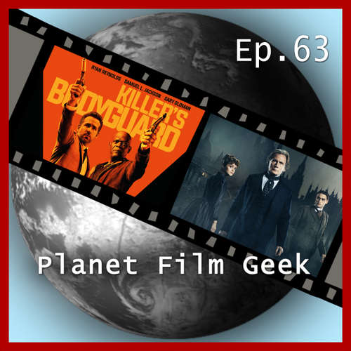 Planet Film Geek, PFG Episode 63: Killer's Bodyguard, The Limehouse Golem