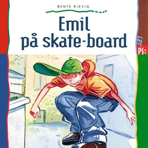 Audiokniha Emil på skate-board - Bente Risvig - Dianna Vangsaa