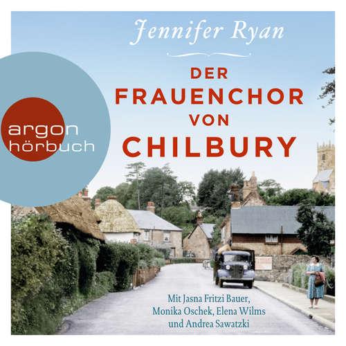 Hoerbuch Der Frauenchor von Chilbury (Autorisierte Lesefassung) - Jennifer Ryan - Andrea Sawatzki