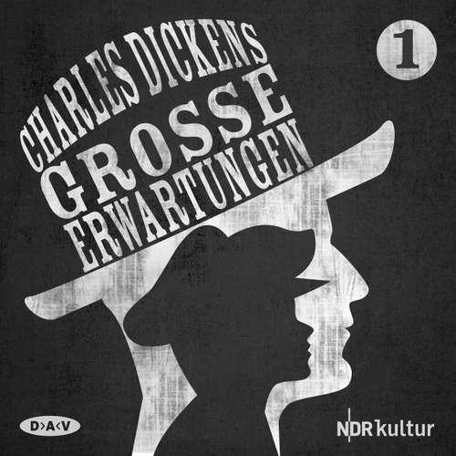 Hoerbuch Große Erwartungen, Teil 1 - Charles Dickens - Hans Paetsch