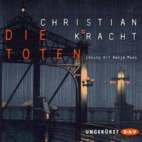 Hoerbuch Die Toten - Christian Kracht - Wanja Mues