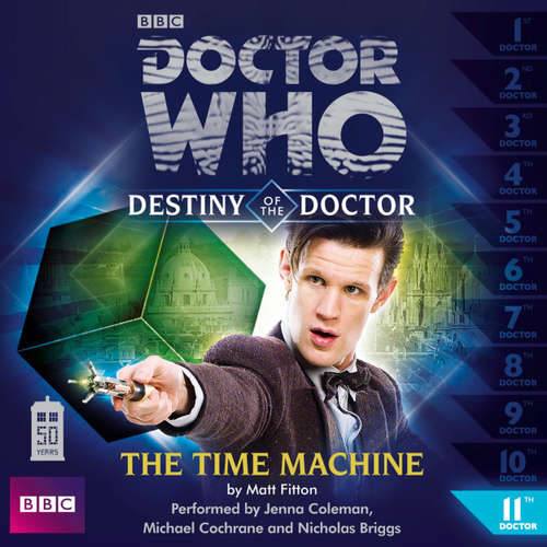 Audiobook Doctor Who, Series 1: Destiny of the Doctor, 11: The Time Machine - Matt Fitton - Jenna Coleman