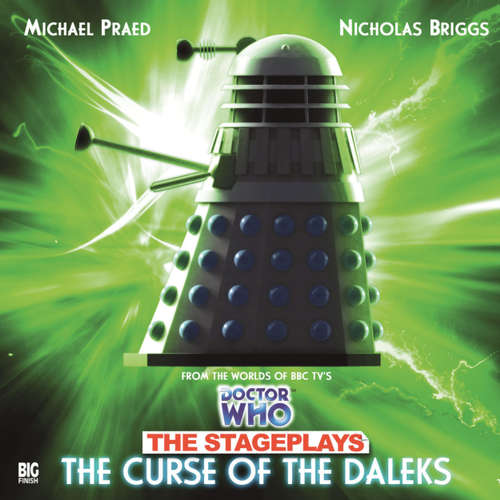 Audiobook Doctor Who, The Stageplays, 3: The Curse of the Daleks - David Whittaker - Michael Praed