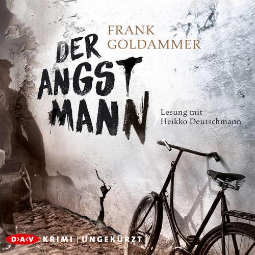 Hoerbuch Der Angstmann - Frank Goldammer - Heikko Deutschmann