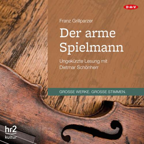 Hoerbuch Der arme Spielmann - Franz Grillparzer - Dietmar Schönherr