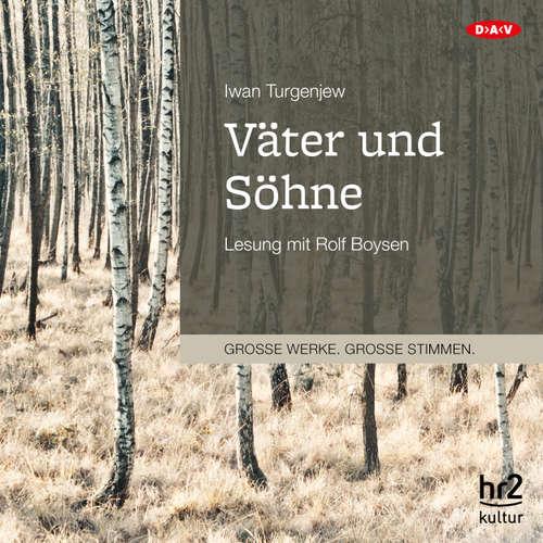Hoerbuch Väter und Söhne (Lesung) - Iwan Turgenjew - Rolf Boysen