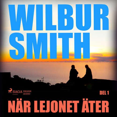 Audiokniha När lejonet äter, del 1 - Wilbur Smith - Christoffer Svensson