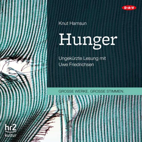 Hoerbuch Hunger - Knut Hamsun - Uwe Friedrichsen