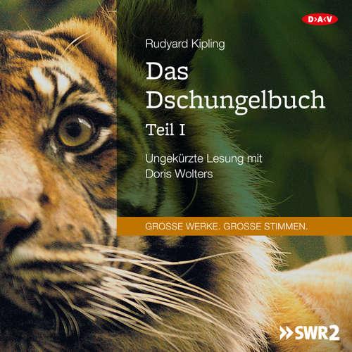 Hoerbuch Das Dschungelbuch, Teil 1 - Rudyard Kipling - Doris Wolters