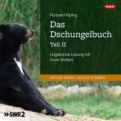 Hoerbuch Das Dschungelbuch, Teil 2 - Rudyard Kipling - Doris Wolters