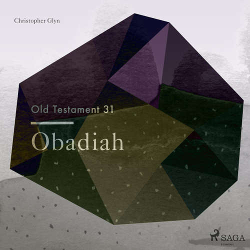 Audiobook Obadiah - The Old Testament 31 - Christopher Glyn - Christopher Glyn