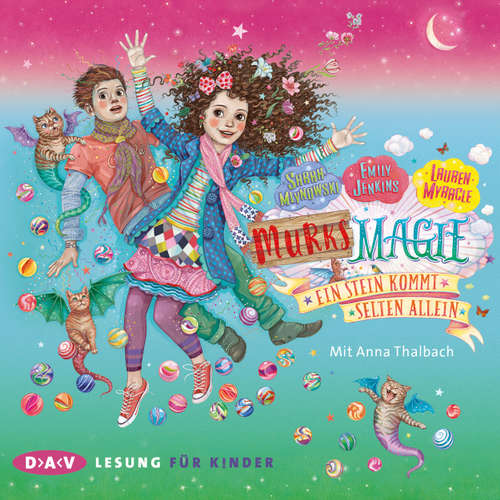 Hoerbuch Murks-Magie, Teil 2: Ein Stein kommt selten allein (Lesung) - Sarah Mlynoswki - Anna Thalbach