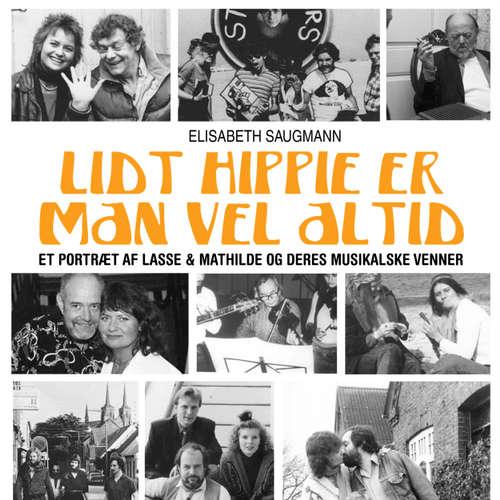 Audiokniha Lidt hippie er man vel altid - Elisabeth Saugmann - Tina Kruse Andersen