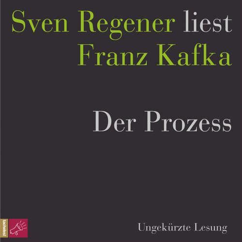 Hoerbuch Der Prozess - Franz Kafka - Sven Regener