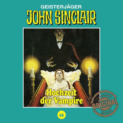 Hoerbuch John Sinclair, Tonstudio Braun, Folge 45: Hochzeit der Vampire - Jason Dark -  Diverse