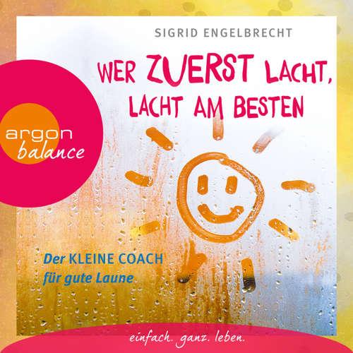 Hoerbuch Wer zuletzt lacht, lacht am besten - Der kleine Coach für gute Laune - Sigrid Engelbrecht - Jutta Ribbrock