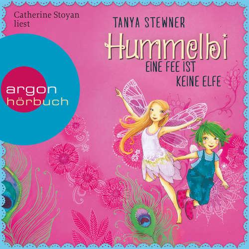 Hoerbuch Hummelbi - Wie weckt man ein Elfe? - Tanya Stewner - Catherine Stoyan