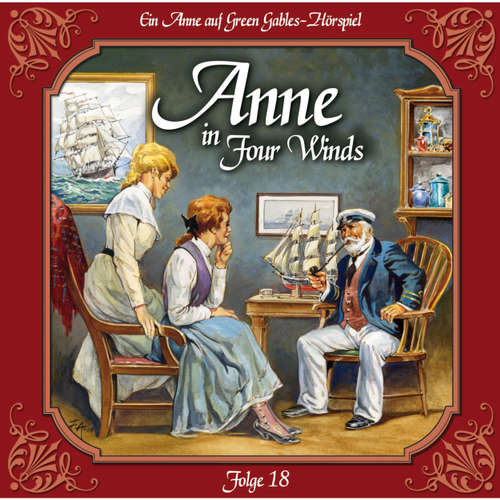 Hoerbuch Anne auf Green Gables, Folge 18: In guten wie in schlechten Zeiten - Lucy Maud Montgomery - Marie Bierstedt