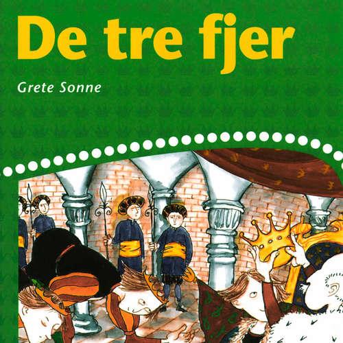 Audiokniha De tre fjer - Grete Sonne - Grete Sonne