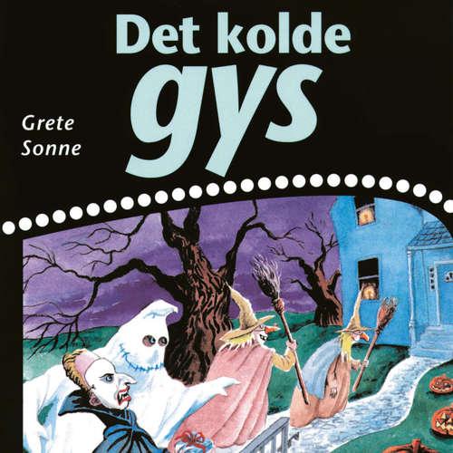 Audiokniha Det kolde gys - Grete Sonne - Grete Sonne