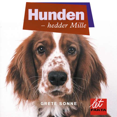 Audiokniha Hunden - hedder Mille - Grete Sonne - Grete Sonne