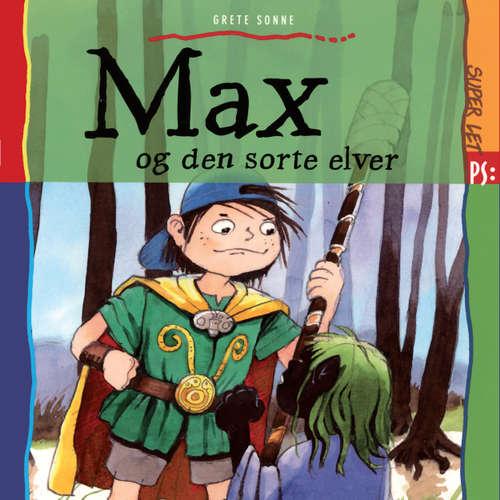 Audiokniha Max og den sorte elver - Grete Sonne - Dianna Vangsaa