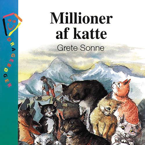 Audiokniha Millioner af katte - Grete Sonne - Grete Sonne