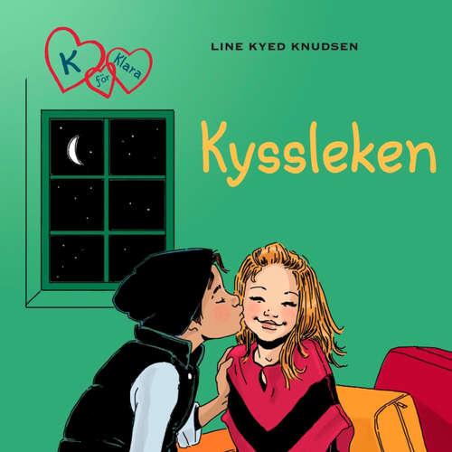 Audiokniha Kyssleken - K för Klara 3 - Line Kyed Knudsen - Linnea Stenbeck