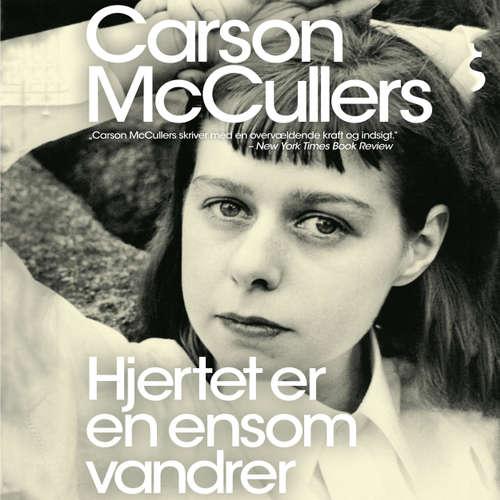 Audiokniha Hjertet er en ensom vandrer - Carson McCullers - Anne Kjær