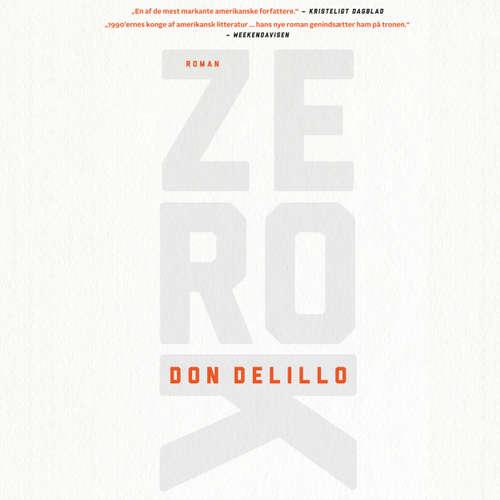 Audiokniha Zero K - Don DeLillo - Jesper Bøllehuus
