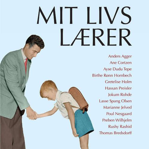 Audiokniha Mit livs lærer - Gretelise Holm - Peter Milling