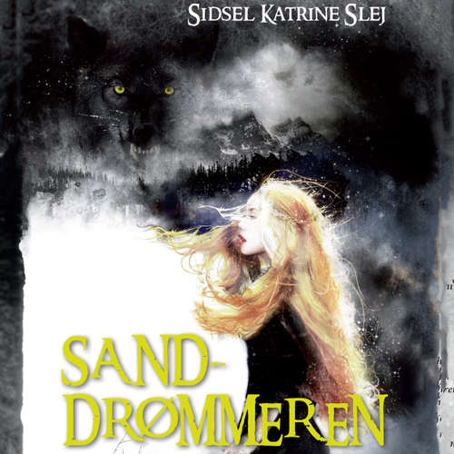 Audiokniha Sanddrømmeren - Sidsel Katrine Slej - Sara Qvist