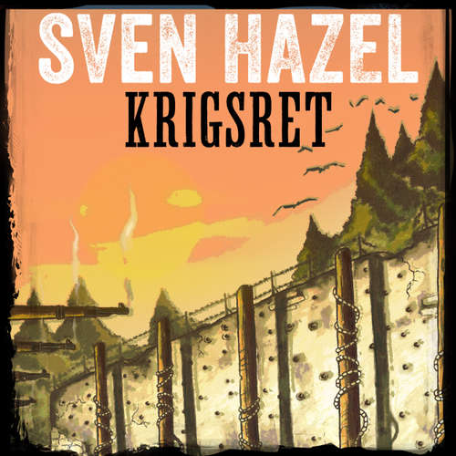 Audiokniha Krigsret - Sven Hazels krigsromaner 12 - Sven Hazel - Aksel Hundslev