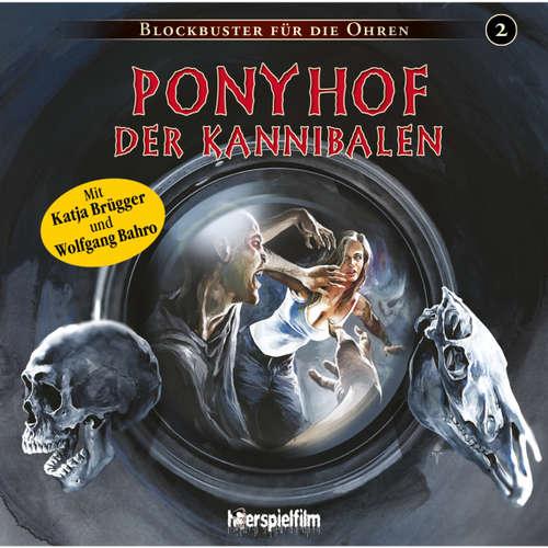 Blockbuster für die Ohren, Folge 2: Ponyhof der Kannibalen