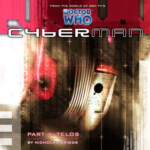 Audiobook Cyberman, Series 1, 4: Telos - Nicholas Briggs - Sarah Mowat