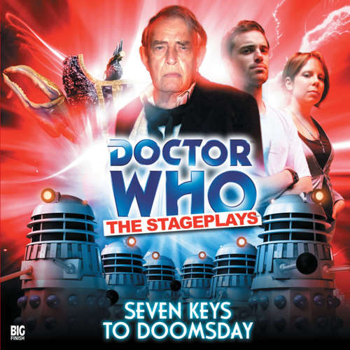 Audiobook Doctor Who - The Stageplays, 2: Seven Keys to Doomsday - Terrance Dicks - Trevor Martin