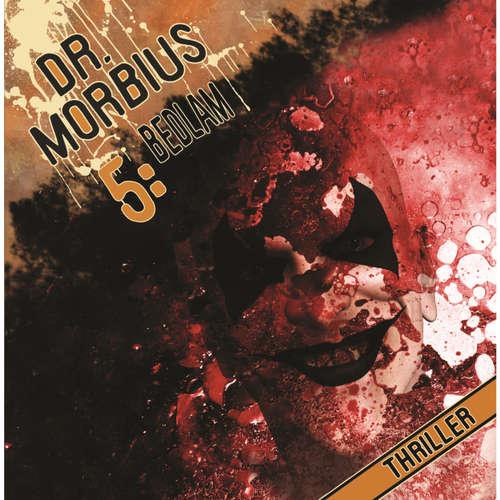 Dr. Morbius, Folge 5: Bedlam