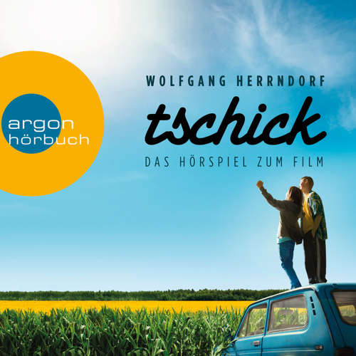 Hoerbuch Tschick (Das Hörspiel zum Film) - Wolfgang Herrndorf - Philipp Schepmann