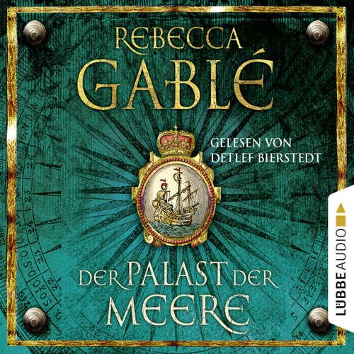 Hoerbuch Der Palast der Meere - Waringham Saga 5 - Rebecca Gablé - Detlef Bierstedt